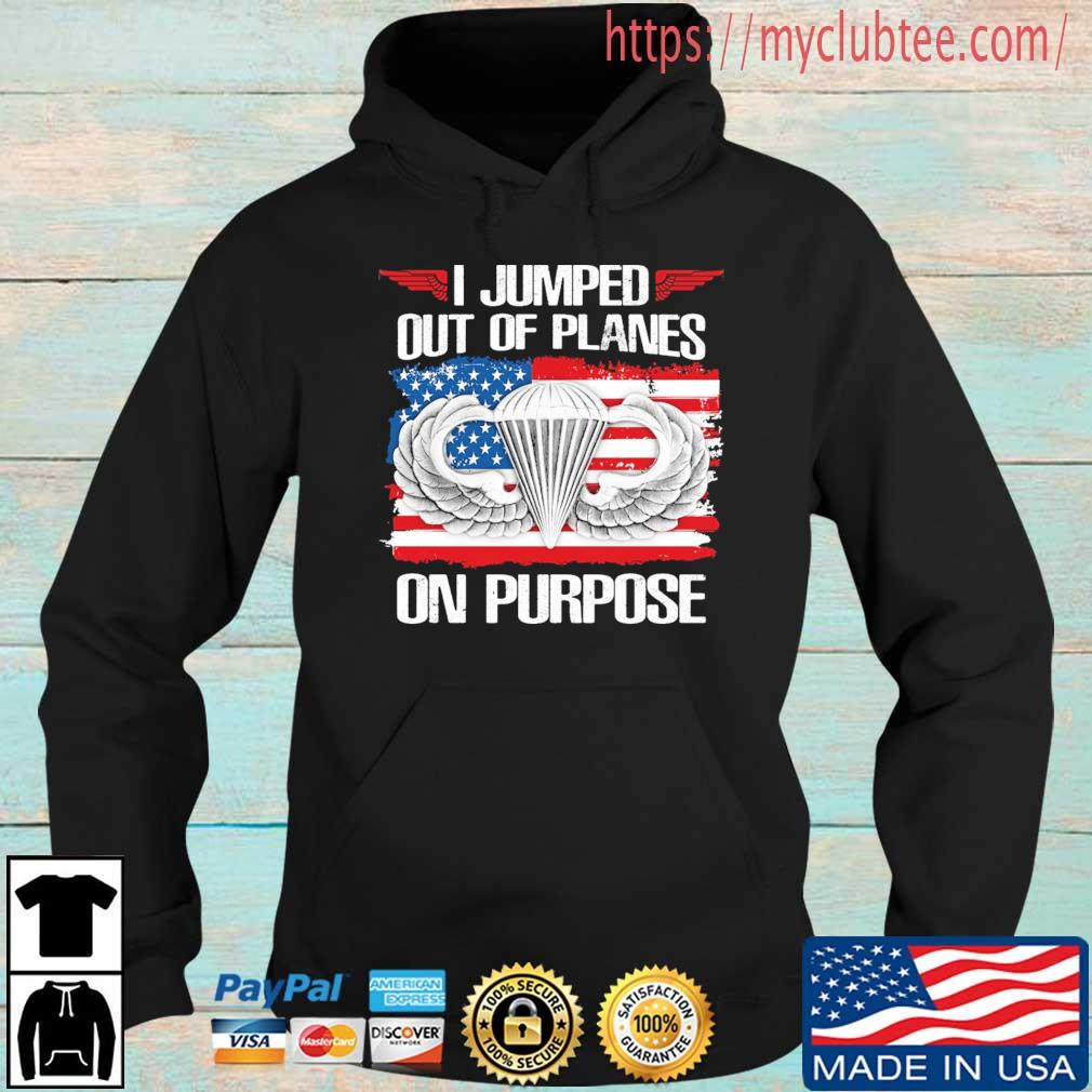 I jumped out of planes on purpose American flag s Hoodie den