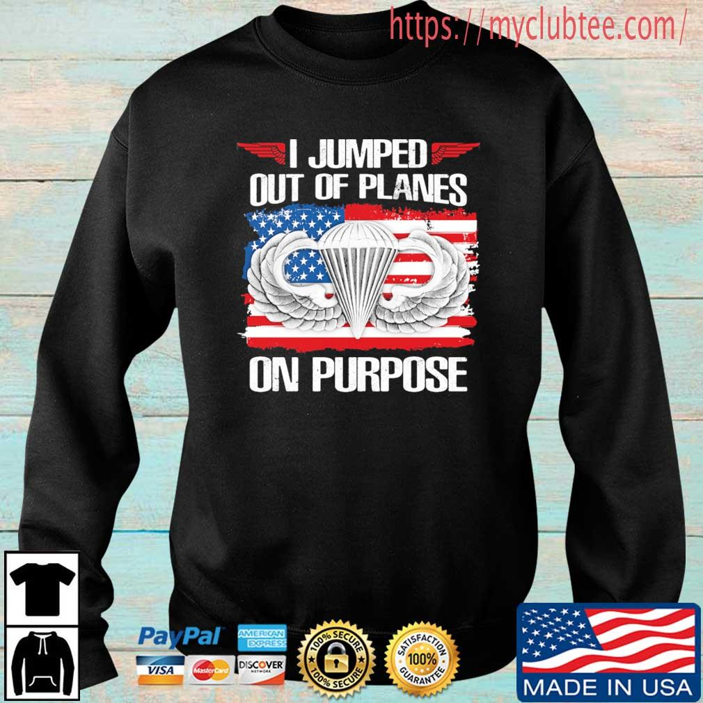 I jumped out of planes on purpose American flag s Sweater trang