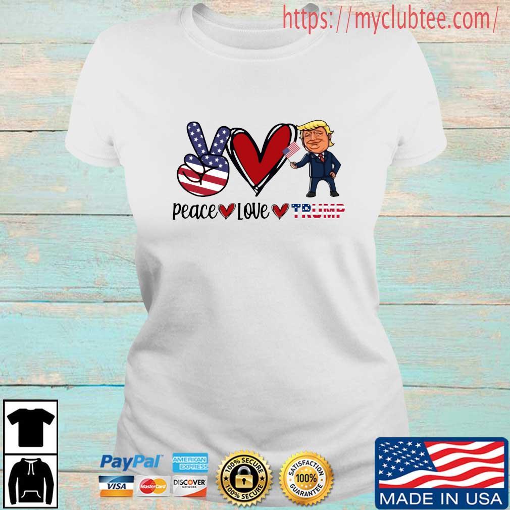 Peace Love Trump American flag s Ladies tran