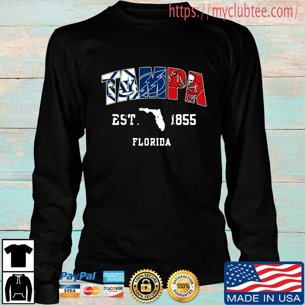 Tampa Tampa Bay Rays Tampa Bay Lightning Tampa Bay Buccaneers est 1855 Florida s Longsleeve den
