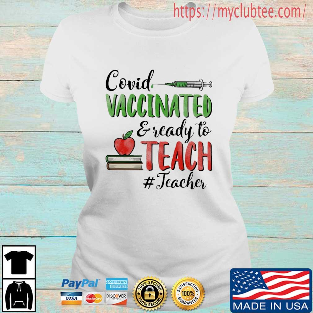 Covid vaccinated and ready to teach #Teacher Ladies tran