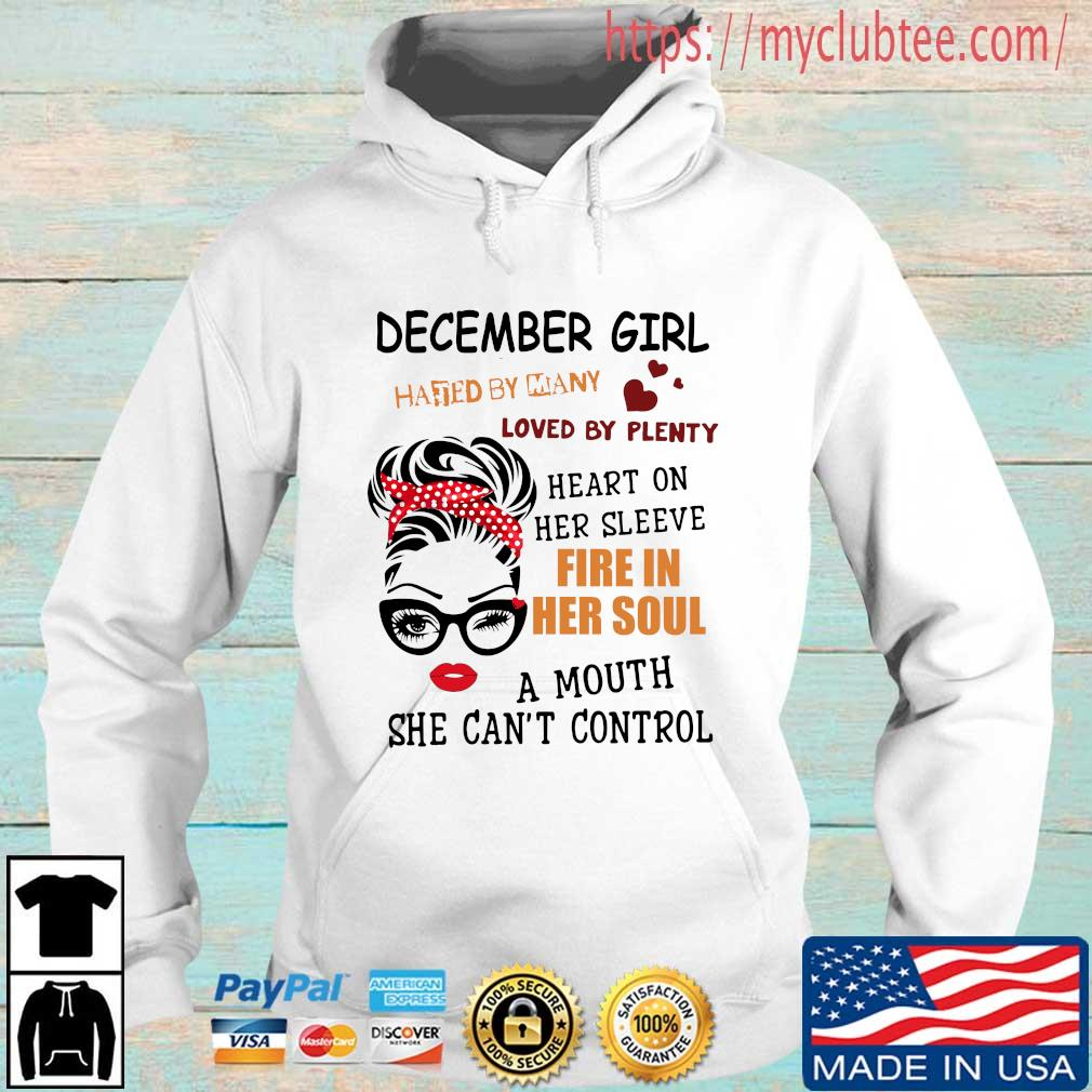 December girl hated by many loved by plenty heart on her sleeve fire in her soul a mou Hoodie trang