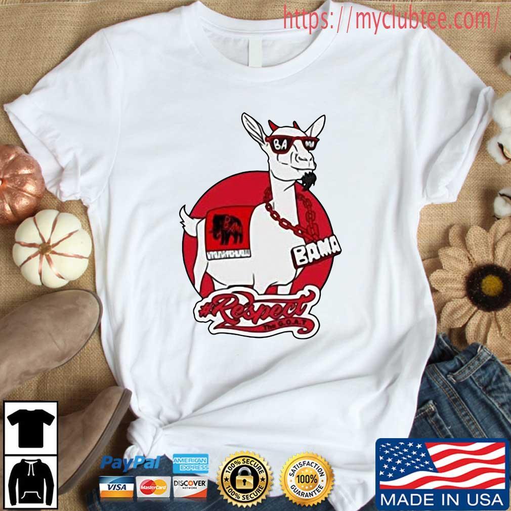 Goat Bama Respect Shirt