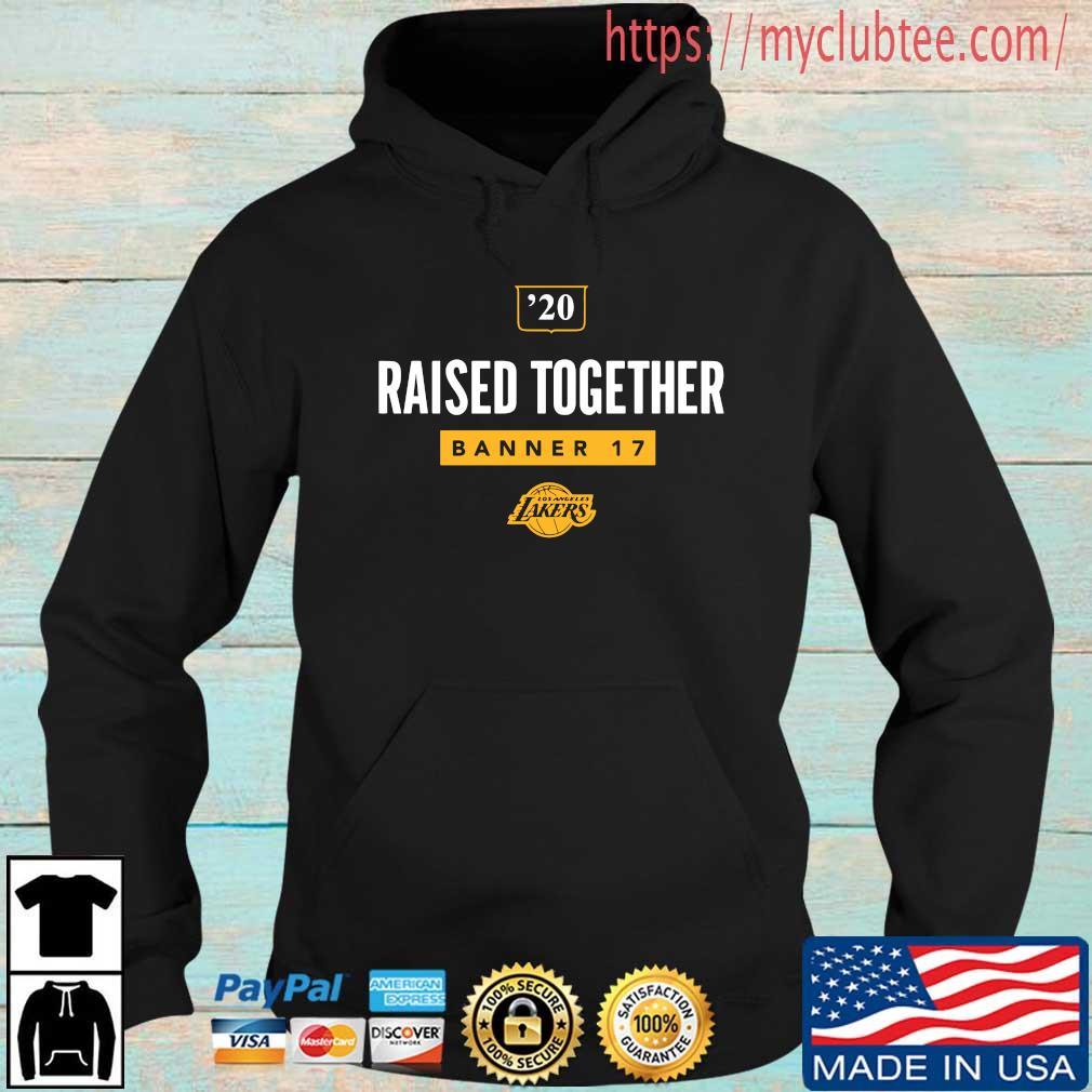 '20 raised together banner 17 Los Angeles Lakers Hoodie den