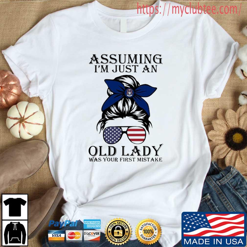 Assuming I'm Just An Old Lady Was Your First Mistake American Flag Shirt