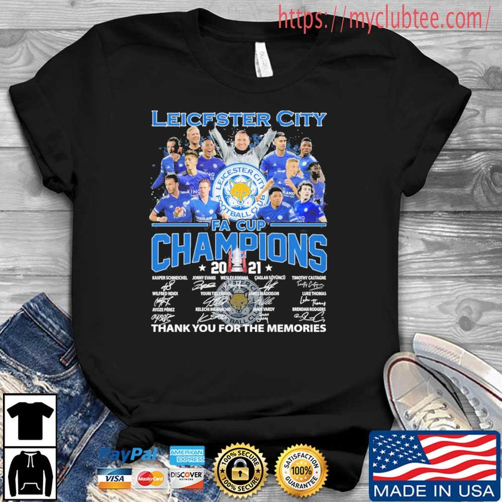 Leicester City Fa Cup Champions 2021 Thank You For The Memories Signatures Shirt