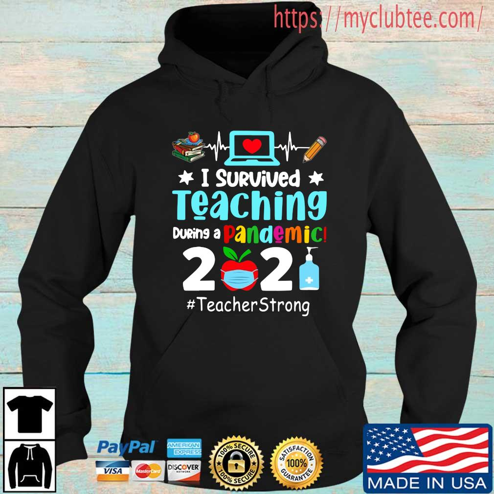 I survived teaching during a pandemic 2021 #teacherstrong Hoodie den