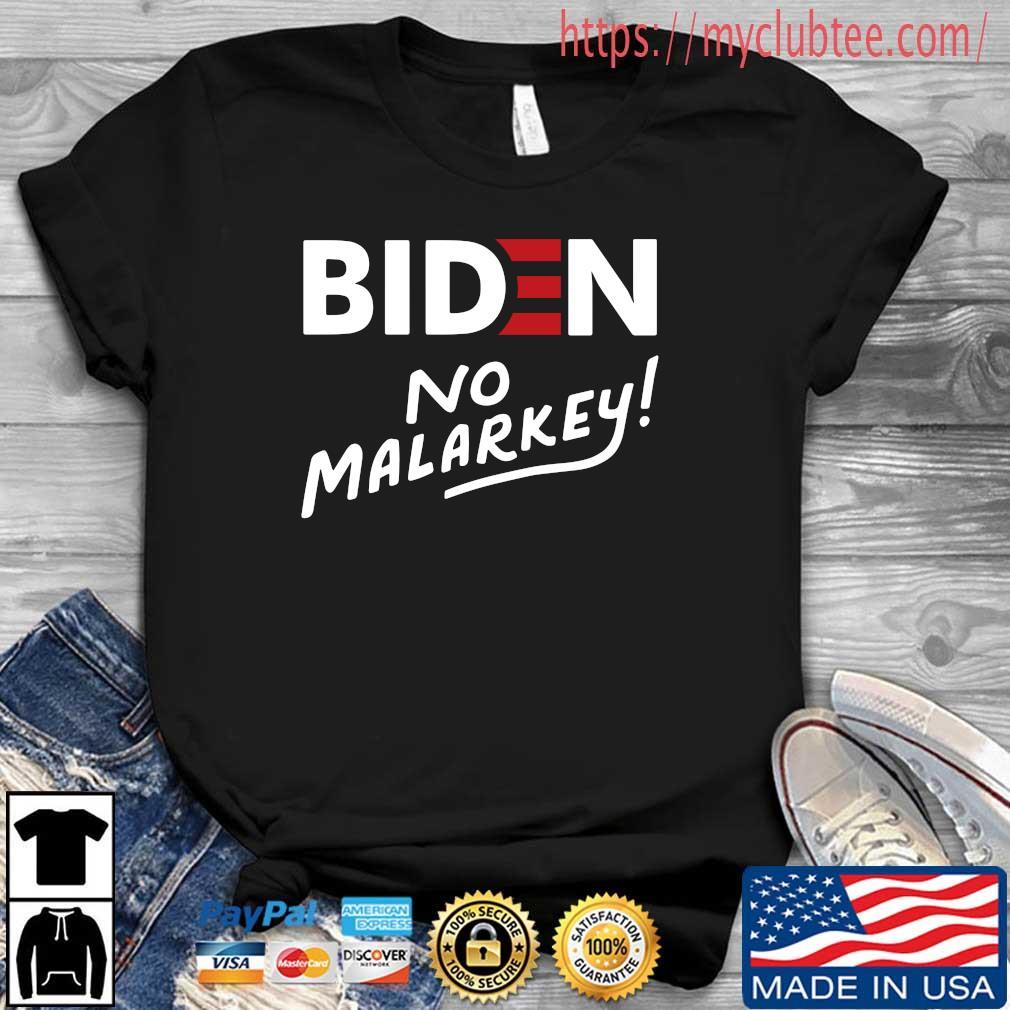 Joe Biden No Malarkey Shirt