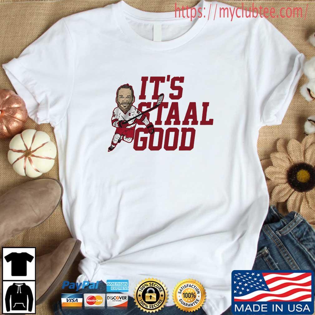 Jordan Staal It's Staal Good Shirt