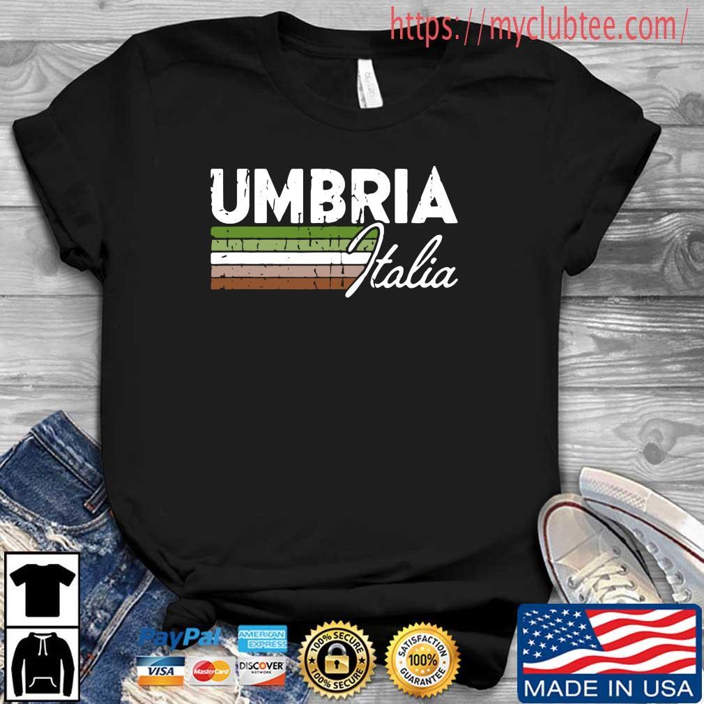 Umbria Italia Umbria Italy Lovers Shirt