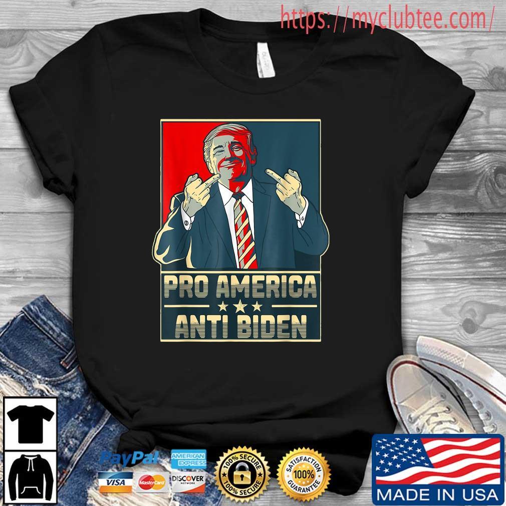 Trump Middle Finger Pro America Anti Biden Shirt