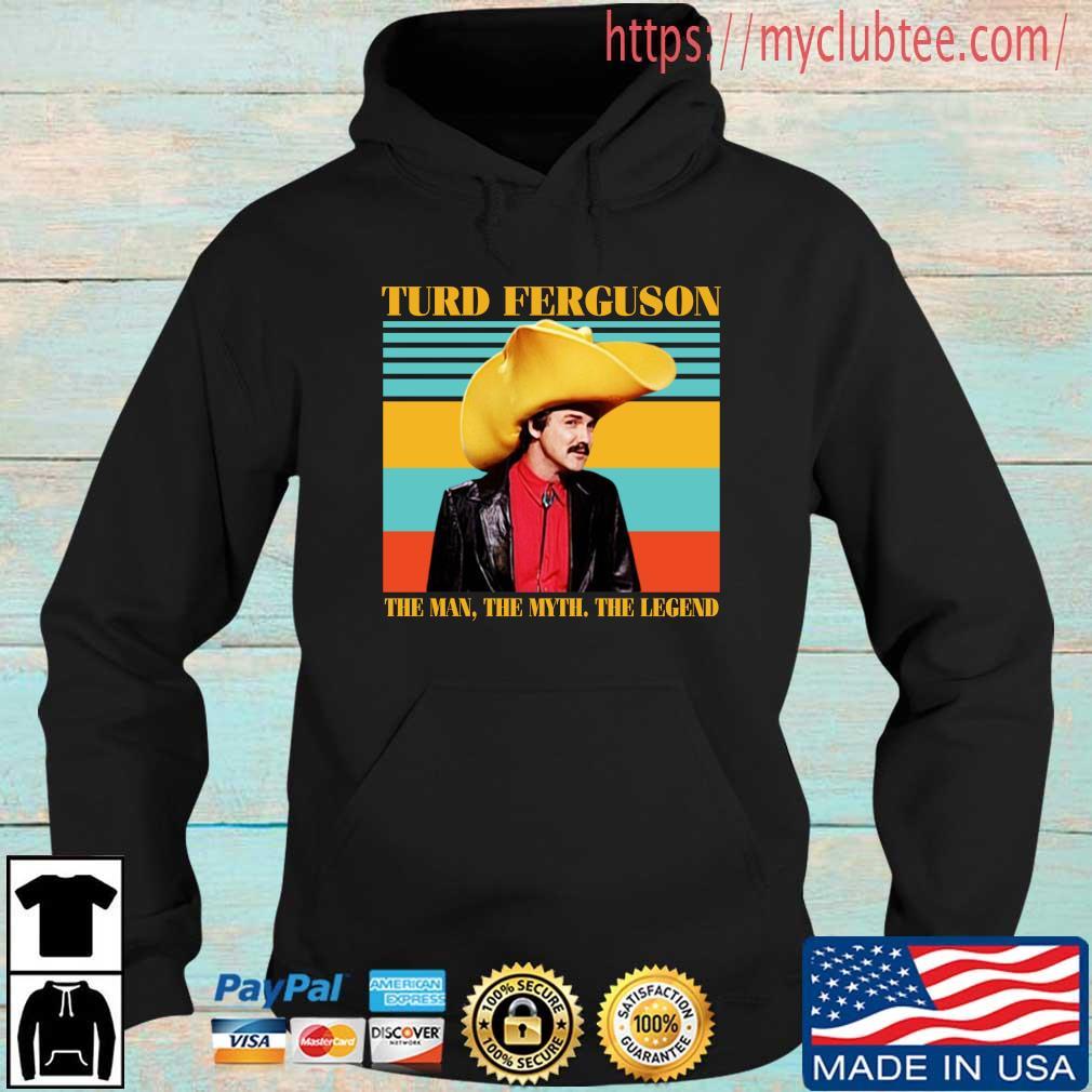 Turd ferguson the man the myth the legend vintage Hoodie den