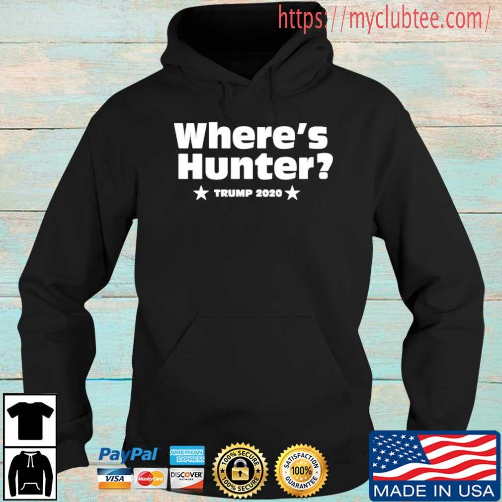 Where's Hunter Trump 2020 Shirt Hoodie den