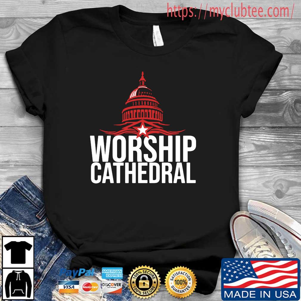 White House Worship Cathedral Shirt