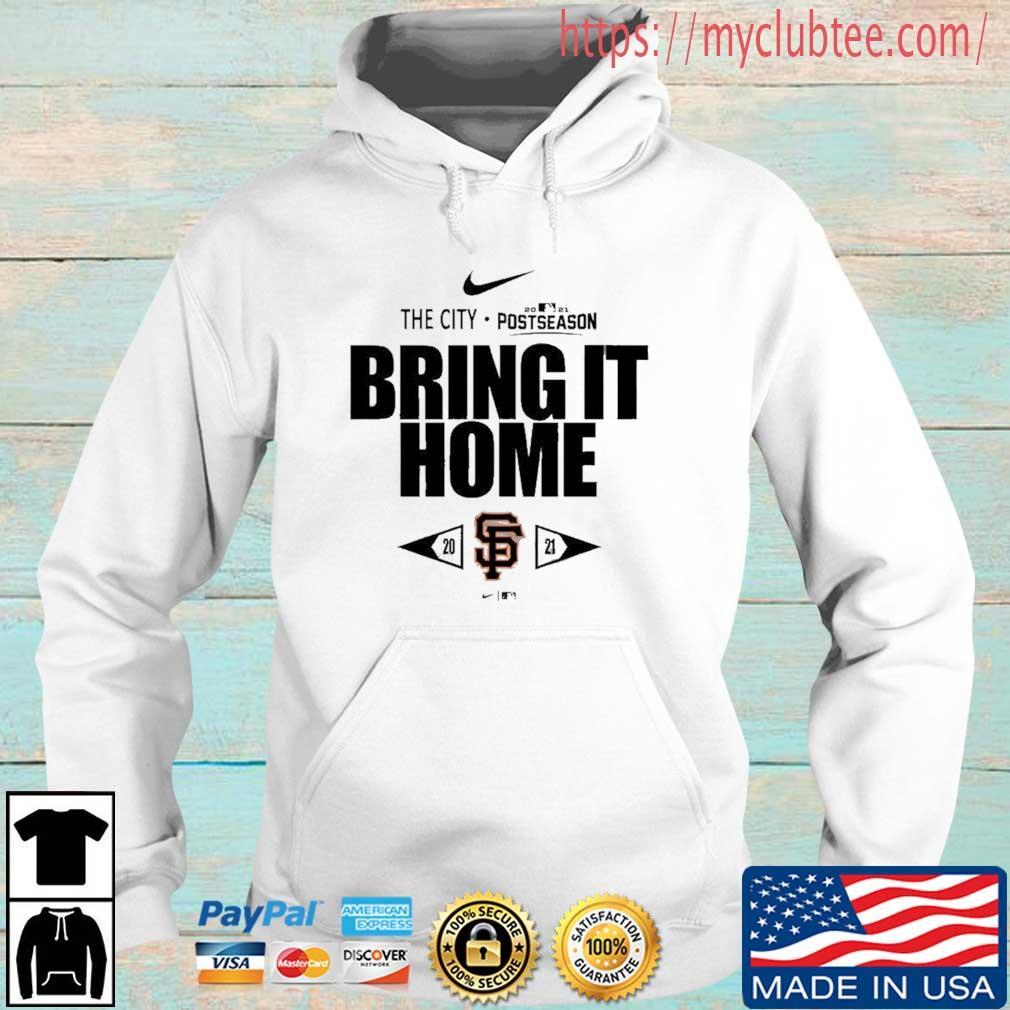San Francisco Giants Nike The City 2021 Postseason Bring It Home Hoodie trang