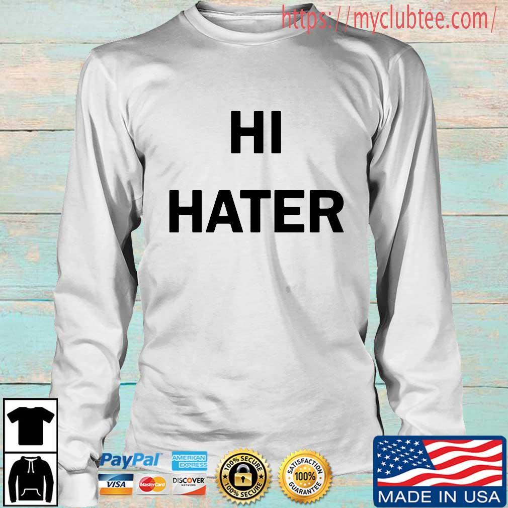 Hi Hater 2020 tee s Longsleeve trang