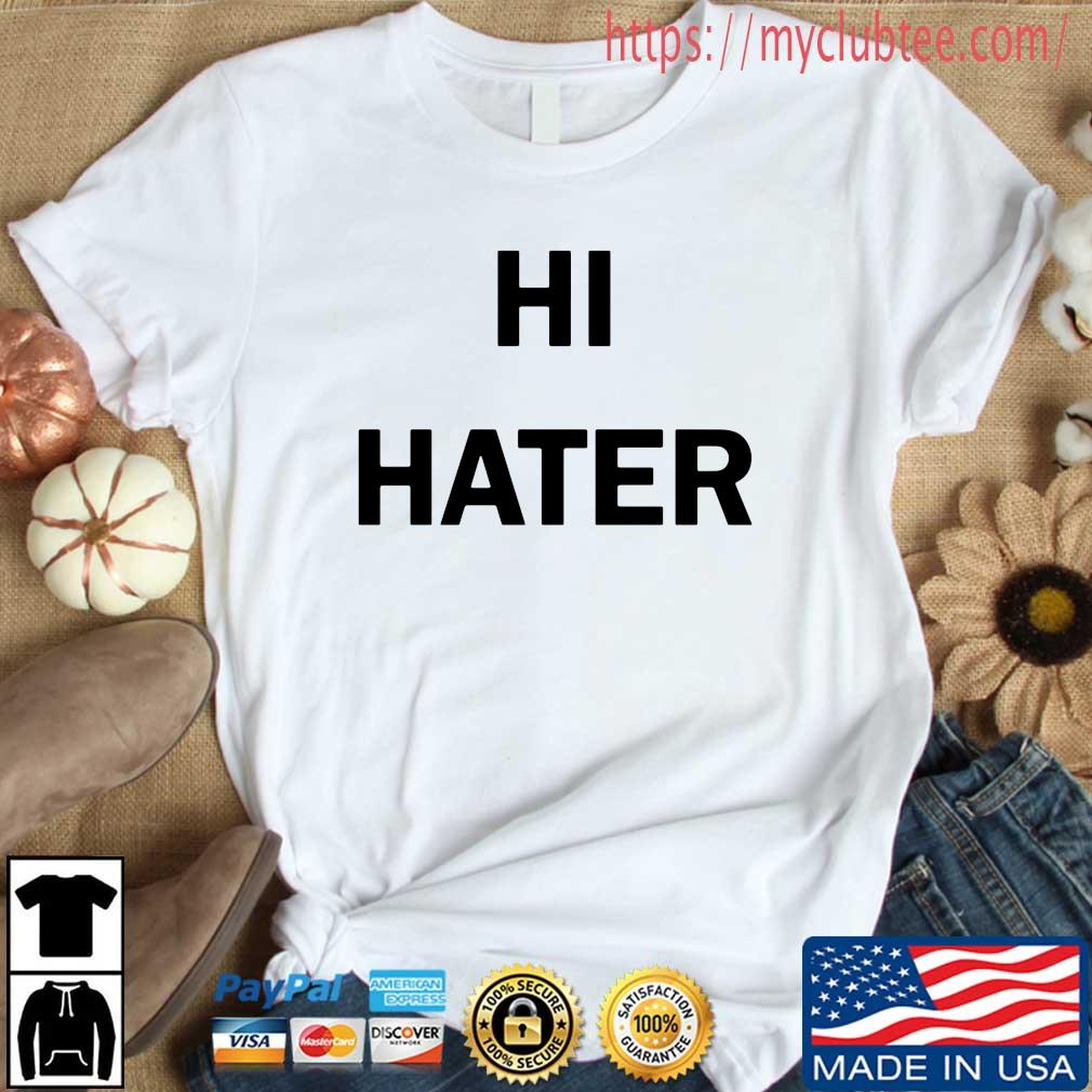 Hi Hater 2020 tee s Shirt trang