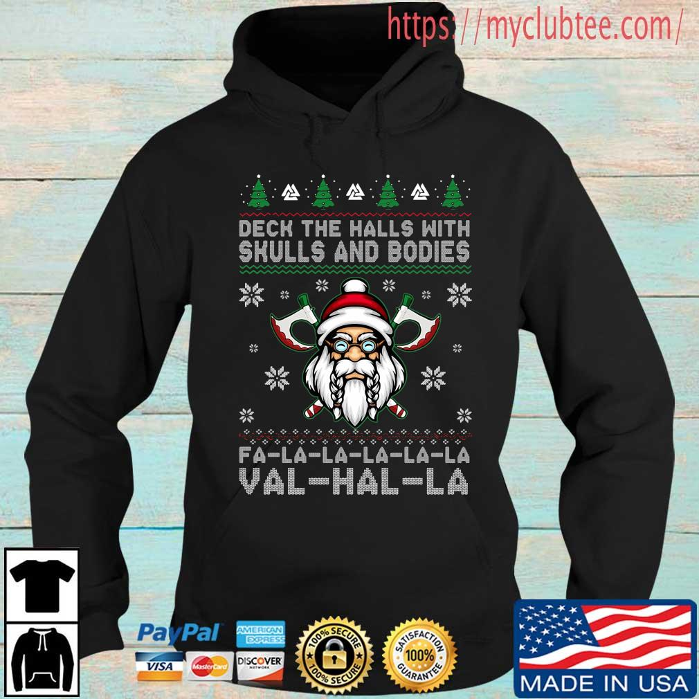 Deck the halls with skulls and bodies Fa-La-La-La-La-La Val-Hal-La ugly Christmas sweater
