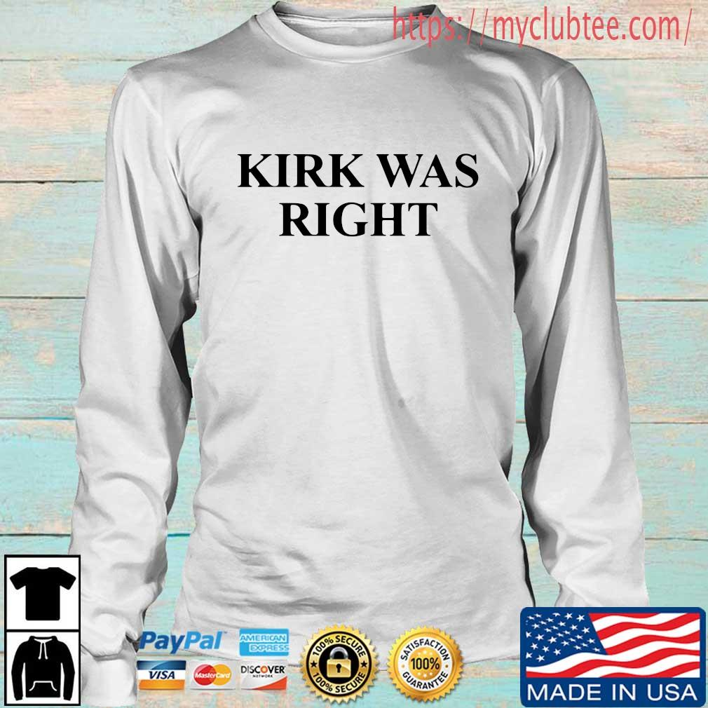 Kirk was right s Longsleeve trang