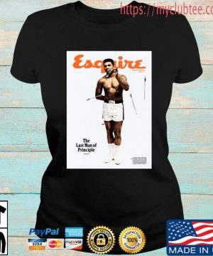 Lebron James Muhammad Ali Esquire The Last Man Of Principle Shirt Ladies den