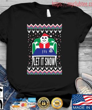 Let it snow Ugly Christmas sweater Shirt den