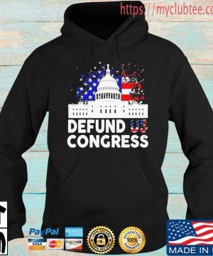 Defund Congress American Flag Shirt Hoodie den