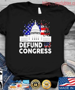 Defund Congress American Flag Shirt