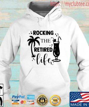 Rocking the retired life shirt