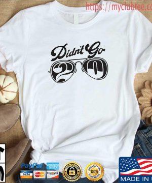 Rut Daniels didn't go 20 s Shirt trang